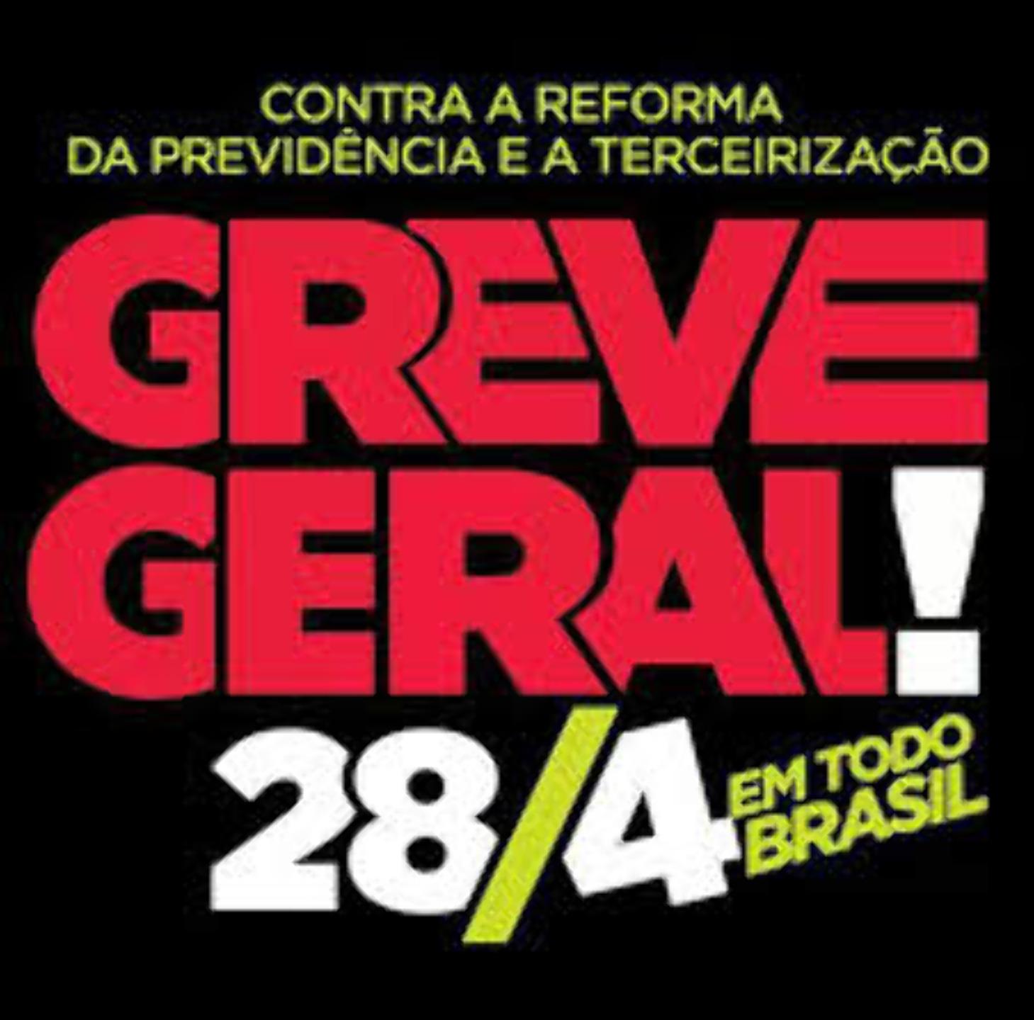 GREVE GERAL 28/04 SEXTA FEIRA